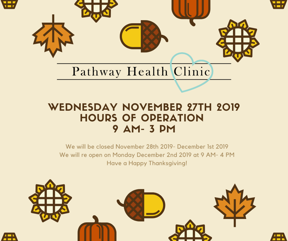 Wednesday, November 27th, 2019 Hours of operation         9 AM- 3 PM